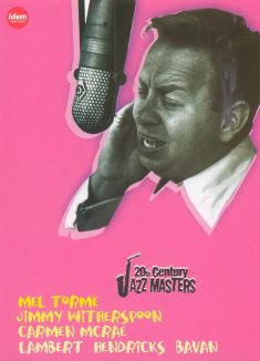 20th Century Jazz Masters: Mel Torme/Jimmy Witherspoon/Carmen McRae