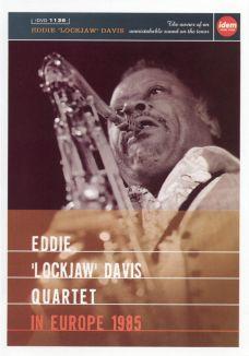"""Eddie """"Lockjaw"""" Davis Quartet: In Europe 1985"""