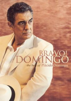 Bravo Domingo: The Best of