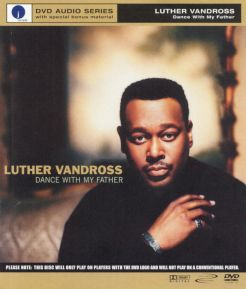 Luther Vandross: Dance With My Father