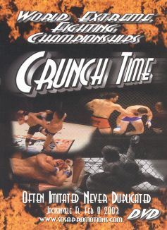 World Extreme Fighting Championships: Crunch Time