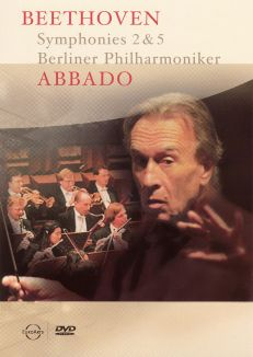 Claudio Abbado/Berliner Philharmoniker: Beethoven - Symphonies 2 & 5