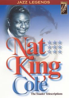 """The Snader Telescriptions: Nat """"King"""" Cole"""