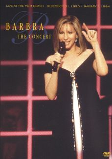 Barbra Streisand: The Concert - Live at the MGM Grand