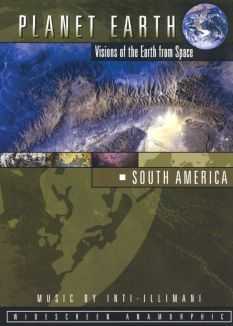 Planet Earth: Visions of the Earth from Space - South America