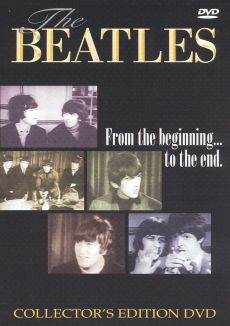 The Beatles: From the Beginning... to the End