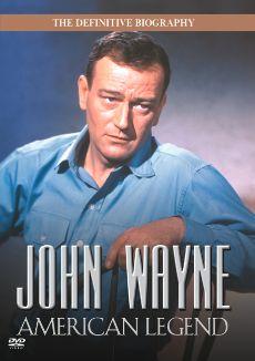 John Wayne: An American Legend
