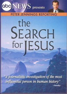 Peter Jennings Reporting: The Search for Jesus