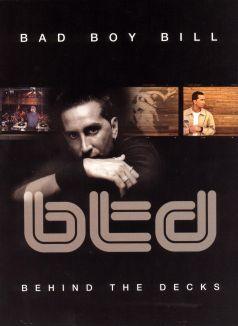 Bad Boy Bill: Behind the Decks