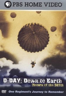 D-Day: Down to Earth---Return of the 507th