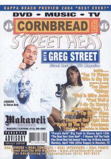 Cornbread Presents Street Heat: Greg Street
