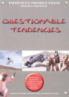 Questionable Tendencies