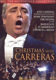 Jose Carreras: Christmas With Carreras - Concerto di Natale Christmas Concert