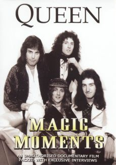 Queen: Magic Moments - Unauthorised
