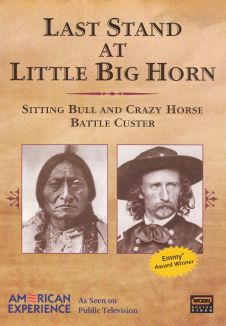 American Experience : Last Stand at Little Big Horn