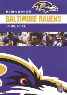 NFL: 2003 Baltimore Ravens Team Video - On the Brink