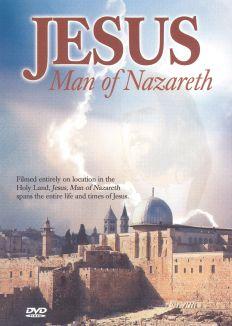 Jesus, Man of Nazareth