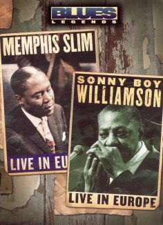 Blues Legends: Memphis Slim and Sonny Boy Williamson - Live in Europe
