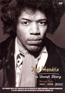Jimi Hendrix: The Uncut Story : Episode 3: 1967 to 1970