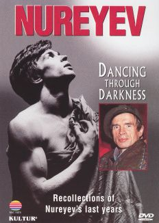 Nureyev: Dancing Through Darkness
