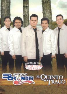 Grupo Bryndis/El Quinto Trago