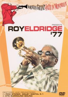 Norman Granz' Jazz in Montreux: Roy Eldridge '77