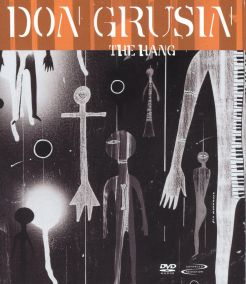 Don Grusin: The Hang