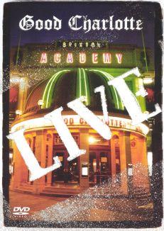 Good Charlotte: Live at Brixton Academy