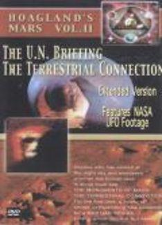 Hoagland's Mars, Vol. 2: The U.N. Briefing/The Terrestrial Connection