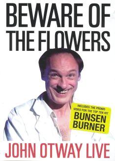 John Otway: Beware of the Flowers
