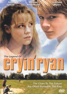 The Legend of Cryin' Ryan