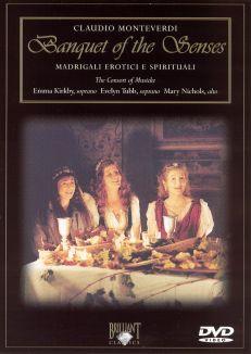 Banquet of the Senses: Monteverdi's Madrigali Erotici