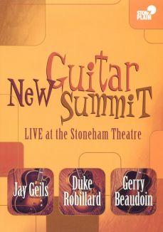 New Guitar Summit: Live At Stoneham Theatre
