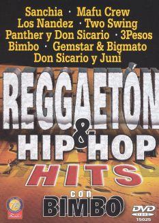 Reggaeton & Hip Hop Hits Con Bimbo