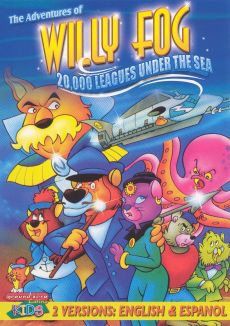The Adventures of Willy Fog: 20,000 Leagues Under the Sea