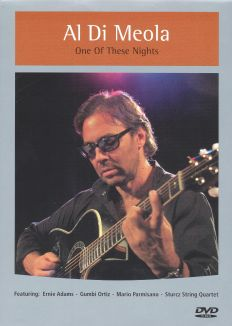 Al Di Meola: One of These Nights