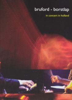 Bruford-Borstlap: In Concert in Holland