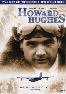 The Great Aviator Howard Hughes