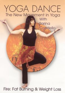 Yoga Dance: Fire - Fat Burning and Weight Loss