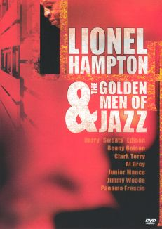 Lionel Hampton: The Golden Men of Jazz