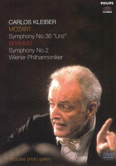 """Carlos Kleiber: Mozart Symphony No. 36 """"Linz""""/Brahms Symphony No. 2"""