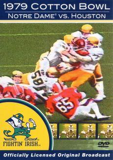 The 1979 Cotton Bowl: Notre Dame vs. Houston
