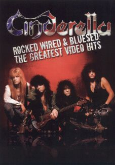 Cinderella: Rocked, Wired and Bluesed - The Greatest Video Hits