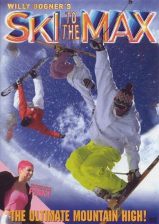 Willy Bogner's Ski to the Max