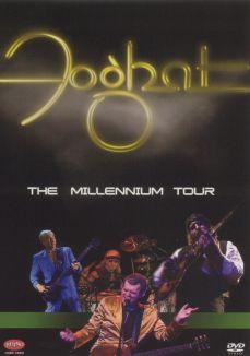 Foghat: The Millennium Tour