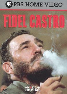 American Experience : Fidel Castro