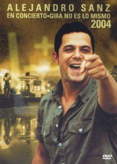 Alejandro Sanz En Conierto: Gira No Es lo Mismo 2004