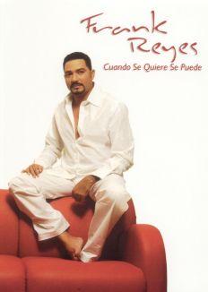Frank Reyes: Cuando Se Quiere Se Puede