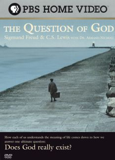 Question of God: C.S. Lewis and Sigmund Freud with Dr. Armand Nicholi