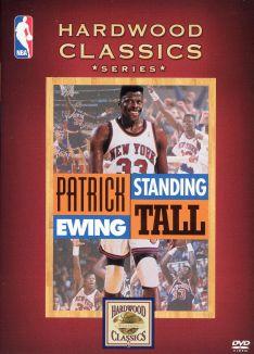 NBA: Patrick Ewing - Standing Tall